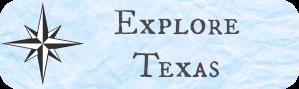 Explore Texas